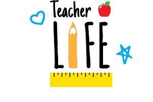 Teacher Life: Vector, SVG, EPS, DXF