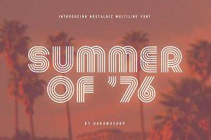 Summer 0f 76 - Multi-Line Font