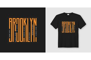 Brooklyn streets stylish t-shirt and apparel design, typography,