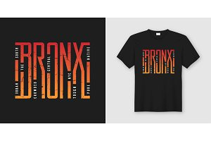 The Bronx stylish t-shirt and apparel design, typography, print,