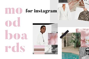 Moodboards for Instagram