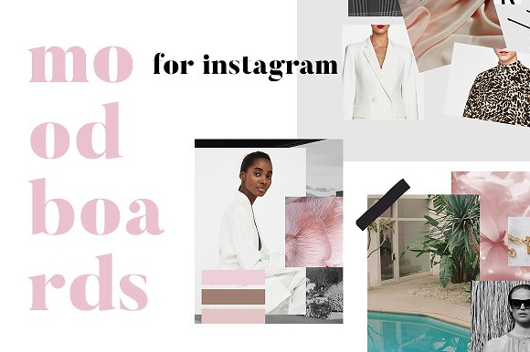 Moodboards for Instagram