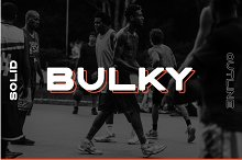 BULKY. Display typeface, 2 styles.