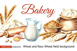 Bakery. Wheat, flour and wheat field