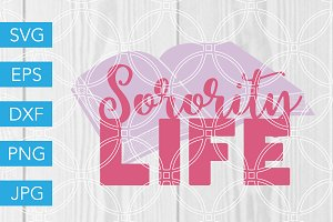 Sorority Life SVG College SVG Sister