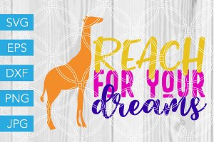 Reach for your Dreams SVG Giraffe