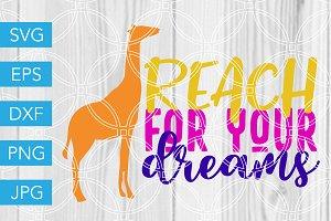 Reach for your Dreams SVG Giraffe