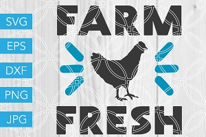 Farm Fresh SVG Farm Chicken SVG