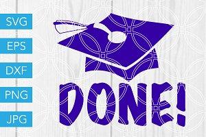 Done SVG Graduation SVG Graduate SVG