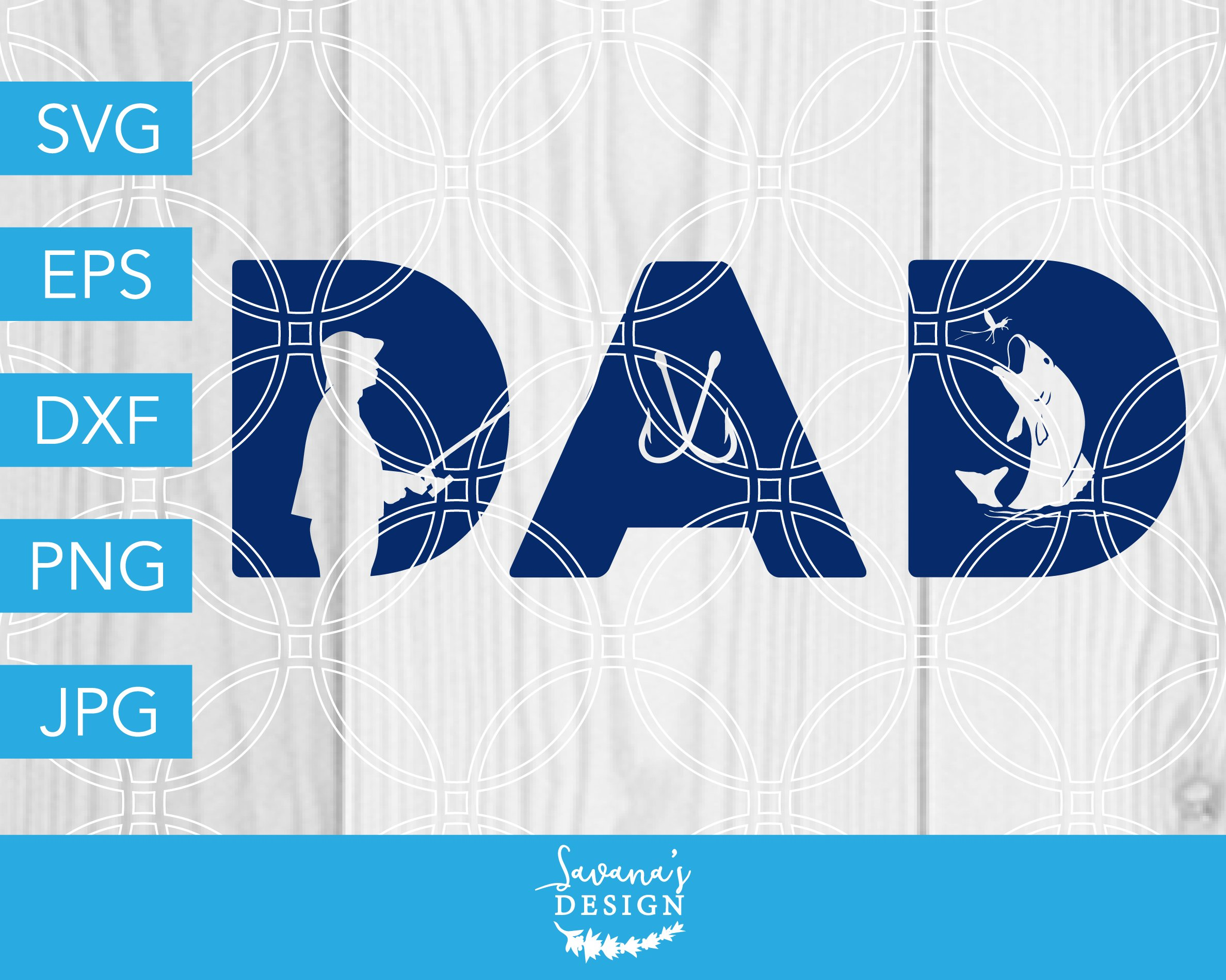 Download Dad Fishing Svg Dad Svg Fishing Svg Creative Daddy