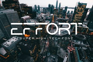 Effort High-Tech Font