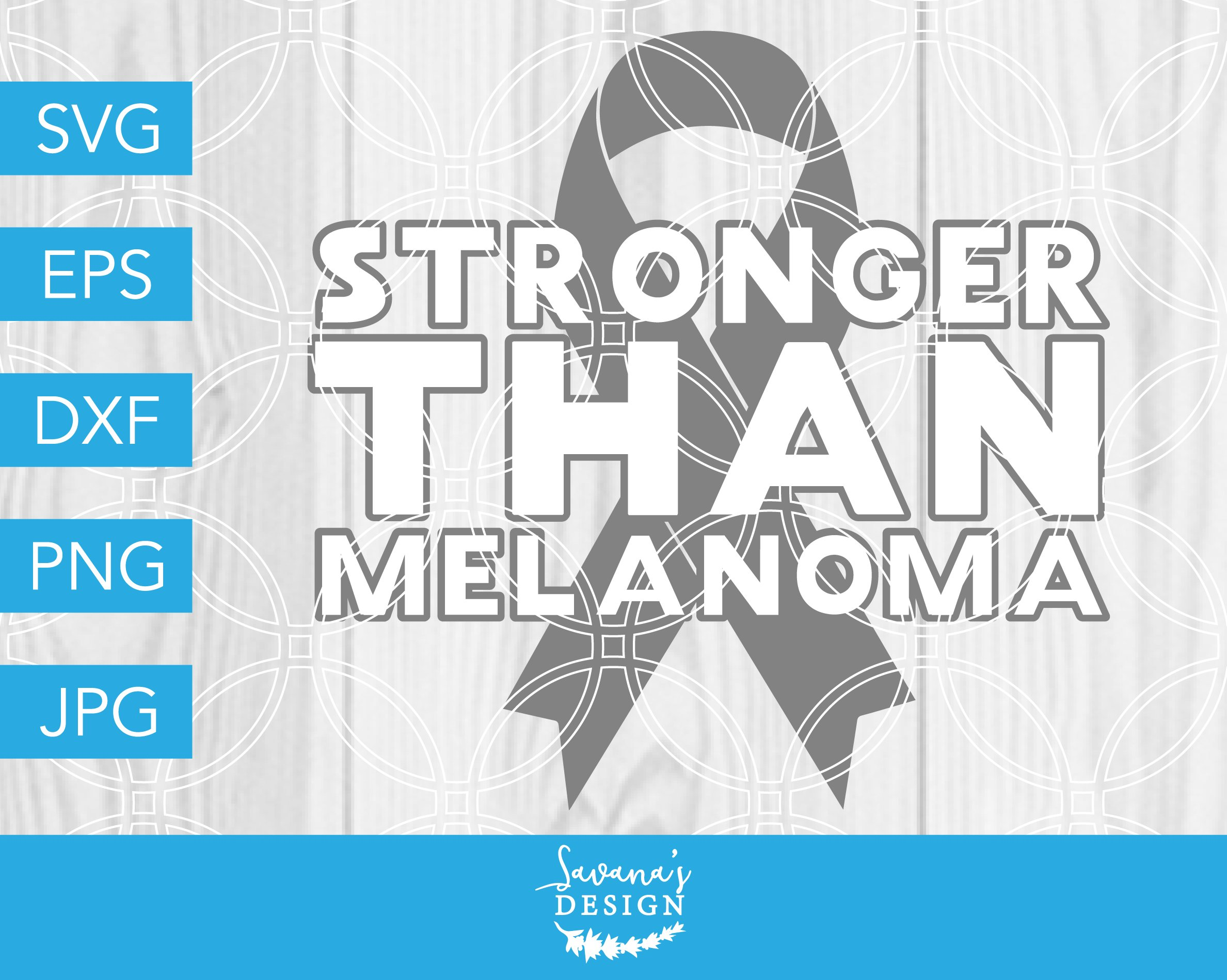 05f28c4d269 Stronger than Melanoma SVG Cut File