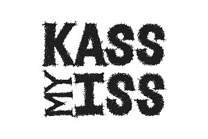 Kass My Iss vector lettering