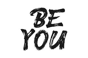 Be You vector lettering