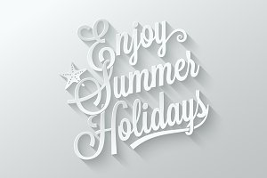 Summer holidays cut paper lettering.