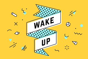Wake up. Vintage ribbon banner