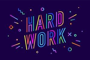 Hard work. Poster banner