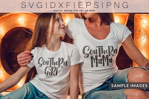 Southern girl Southern mama SVG DXF