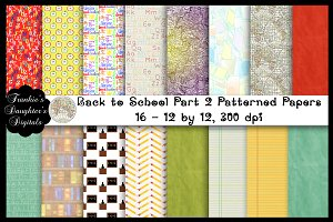 Back to School Pt 2 Digital Papers