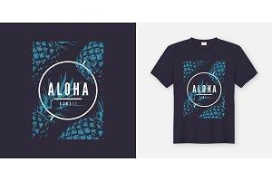 Aloha Hawaii. T-shirt and apparel