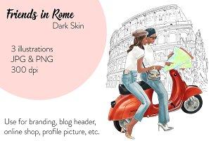 Friends in Rome - Dark Skin