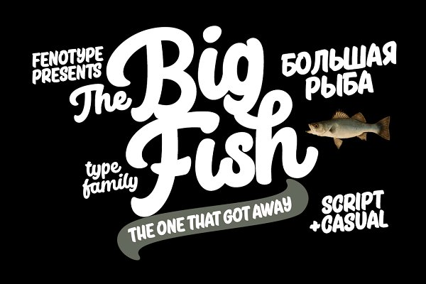 Fonts: Fenotype - Big Fish Script + Caps + Extras