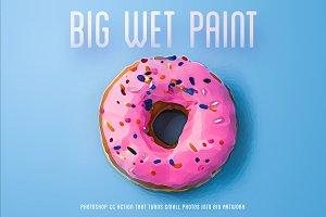 Big Wet Paint