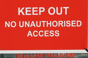 Keep Out No Unauthorised Access warn