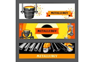 Metallurgical banners design.