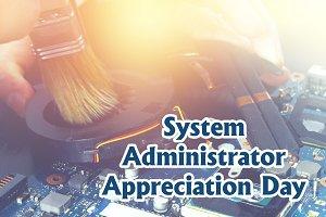 System Administrator Appreciation Da