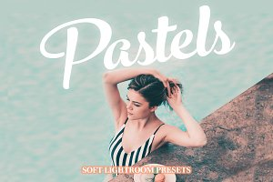 Pastels - Lightroom Presets