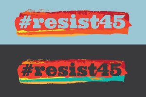 #resist45 Graphic, Design Only!
