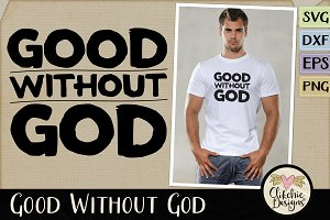 Good Without God Vector & SVG