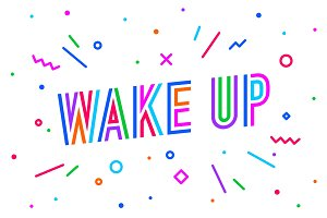 Wake Up. Banner, speech bubble