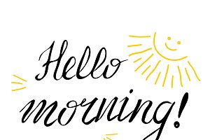 Hello morning hand lettering with su