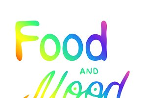Food and mood. Colorful hand letteri