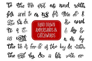 Hand drawn ampersands and catchwords