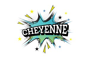 Cheyenne. Comic Text in Pop Art