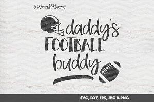 Daddy's Football Buddy SVG Vector