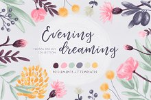 Evening dreaming - floral set