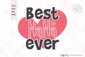 Best Nana Ever SVG DXF EPS PNG