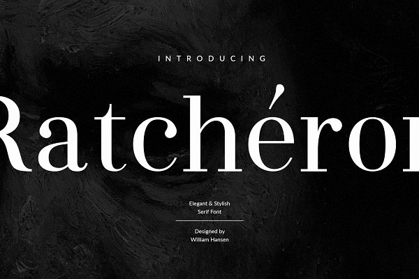Serif Fonts: William Hansen - Ratcheron: Elegant Serif Font