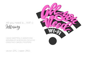 All you need is ...WiFi :) Lettering
