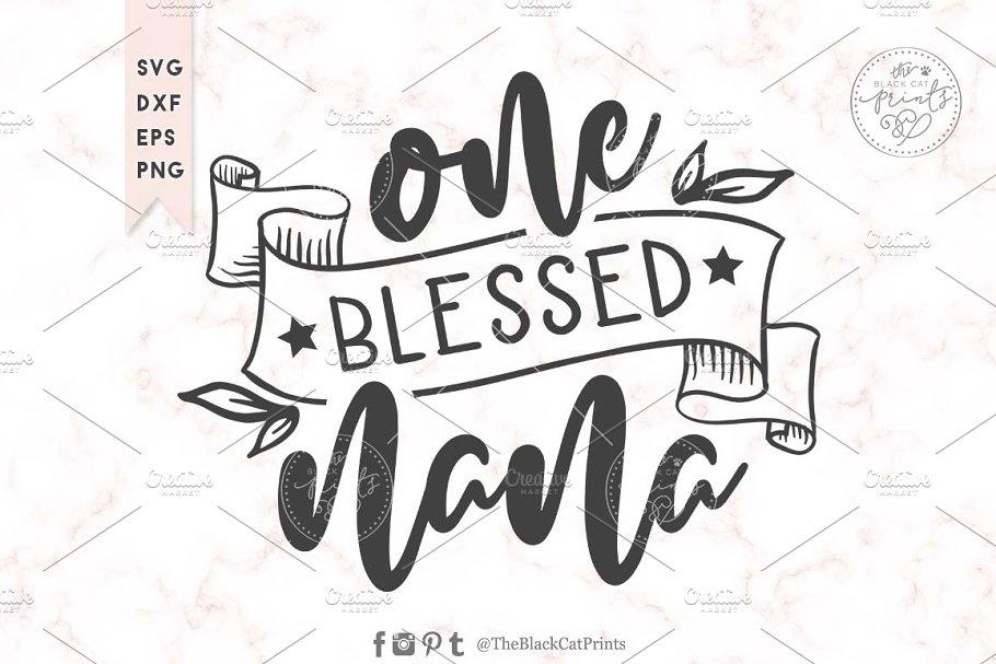 Download One blessed nana SVG DXF EPS PNG | Custom-Designed ...