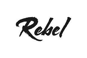 Rebel vector lettering