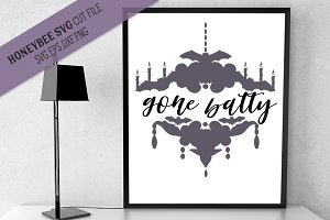 Gone Batty SVG Halloween Cut file