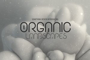 Organic Landscapes
