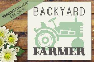 Backyard Farmer SVG Cut file