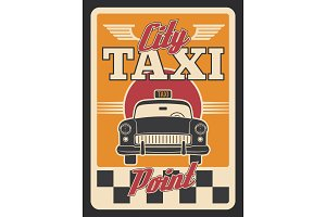 Taxi car or yellow cab retro poster