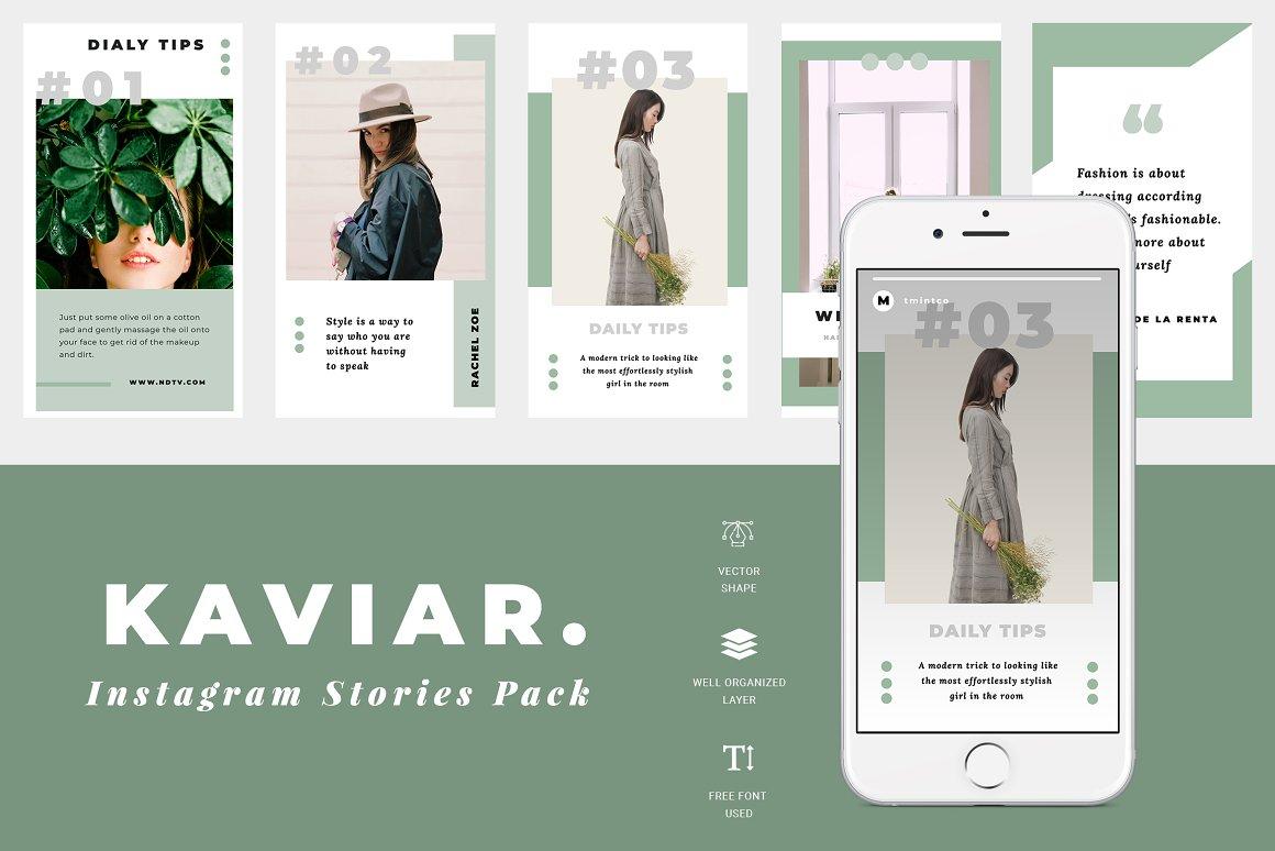 Kaviar Instagram Story Templates